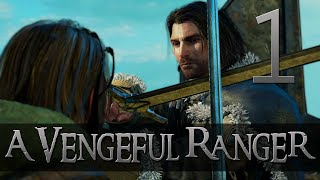 [1] A Vengeful Ranger (Let's Play Middle-earth: Shadow of Mordor PC w/ GaLm)