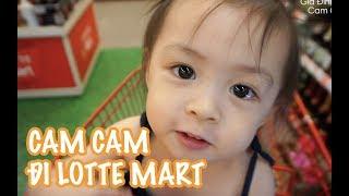 Cam Cam đi Lotte Mart | Kiên Hoàng | Loan Hoàng | Gia Đình Cam Cam Vlog23