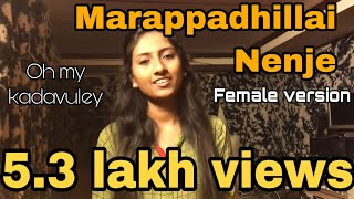 Oh My Kadavuley | Marapadhillai Nenje | Female version - Nalini Vittobane