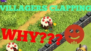WHY VILLAGERS ARE CLAPPING IN CLASH OF CLANS??🤔🤔| VILLAGERS CLAPPING REVEALED - CLASH OF CLANS