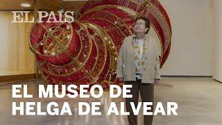 Reportaje   Un paseo íntimo por el MUSEO de Helga de Alvear