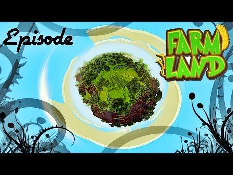 LTP : FarmLand #1 Best of Ouverture + Episode 1!