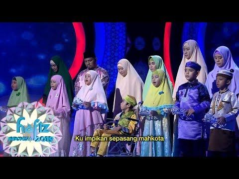 HAFIZ INDONESIA   Aku Hafiz Quran Yang Di Nyanyikan Bersama Oleh Para Peserta Hafiz [30 Mei 2019]