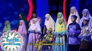 HAFIZ INDONESIA | Aku Hafiz Quran Yang Di Nyanyikan Bersama Oleh Para Peserta Hafiz [30 Mei 2019]