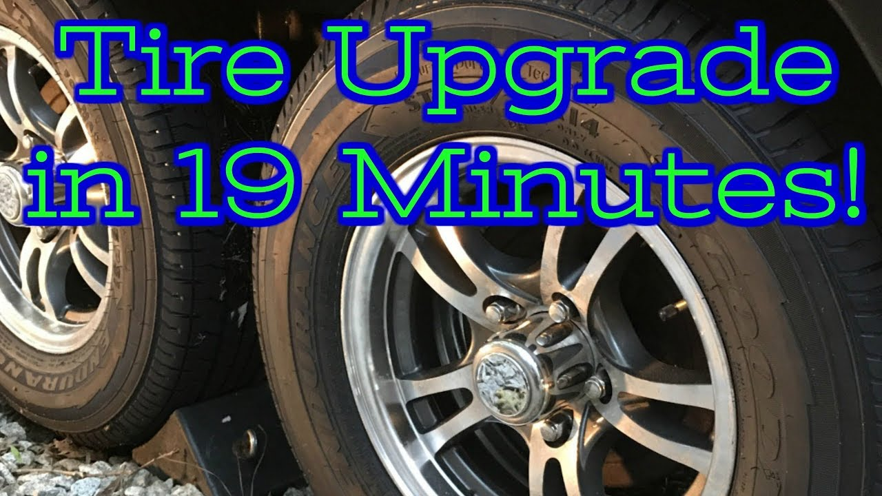 4 New Tires In 19 Minutes Goodyear Endurance Tire Upgrade Youtube