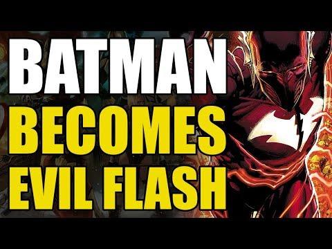 Batman Becomes Evil Flash (Dark Nights Metal: Origin of Red Death)