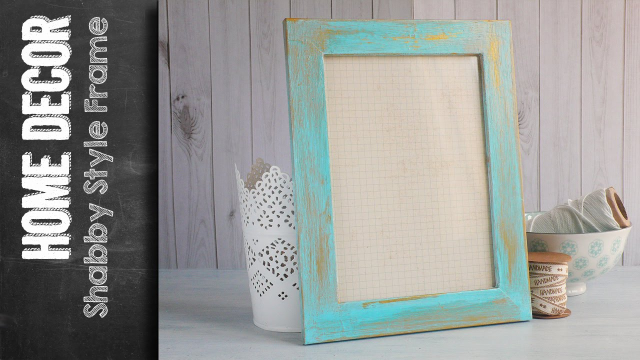 Shabby Style Frame Faux Finish Chic Paint How To