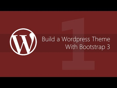 Building a wordpress theme framework with bootstrap 3