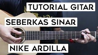 (Tutorial Gitar) NIKE ARDILLA - Seberkas Sinar | Lengkap Dan Mudah