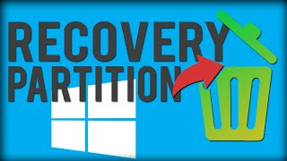 How To Delete Recovery Partition - Windows 10