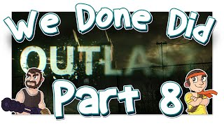 Gambar cover We Done Did: Outlast Part 8: Return Of The Penis Dudes!