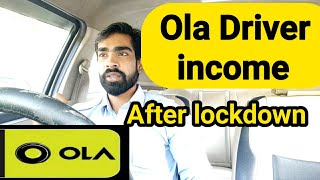 Ola Driver income, ola driver earning after lockdown, Ola cabs,Ola driver earnings explained......
