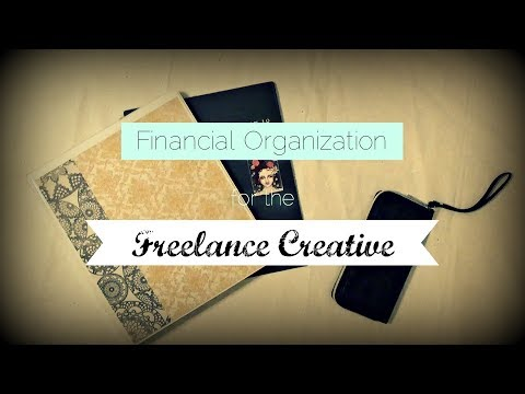 Financial Organization Tips for the Freelance Creative