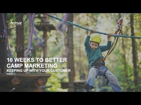 10 Weeks to Better Camp Marketing - Part I