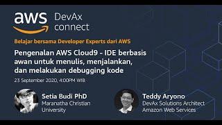 Pengenalan AWS Cloud9 | IDE Berbasis Awan untuk Menulis, Menjalankan, dan Melakukan Debugging Kode