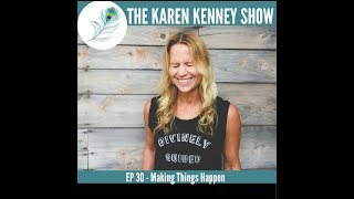 Karen Kenney Show EP30: Yapma Şeyler Olur