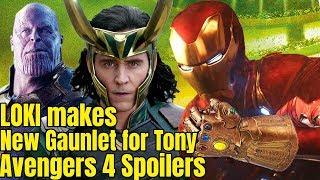 Loki & Stark will make New Gauntlet for Tony & Avengers 4 Plot Avengers Infinity War