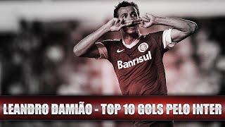 LEANDRO DAMIÃO - TOP 10 GOLS PELO INTER - HD
