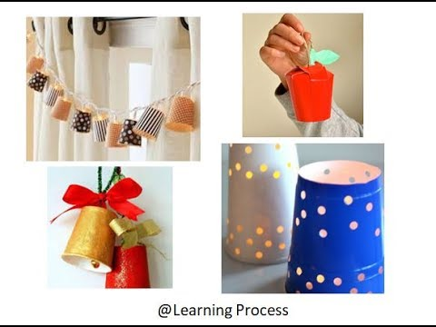 Awesome craft ideas from Disposable Paper cups | Learning Process