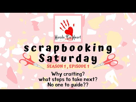 Episode 1 : Why Crafting? || How to make crafting a profession? || Want to become a scrapbooker?