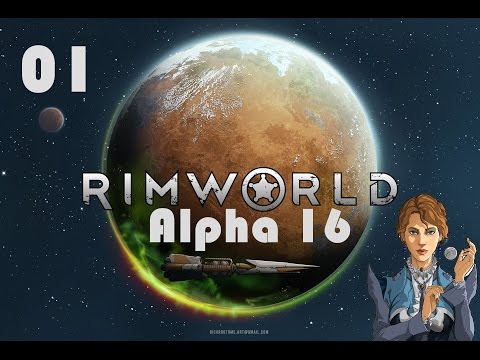 RimWorld Alpha 16 Wanderlust - A New Game and a New World