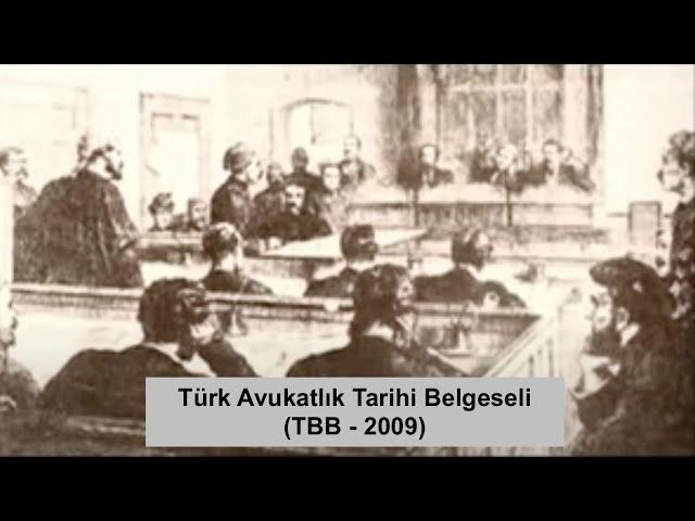 Türk Avukatlık Tarihi (TBB 40. Yıl Anısına 2009)
