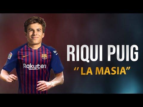 Riqui Puig 2018 ● La Masia - FC Barcelona Talent  ᴴᴰ