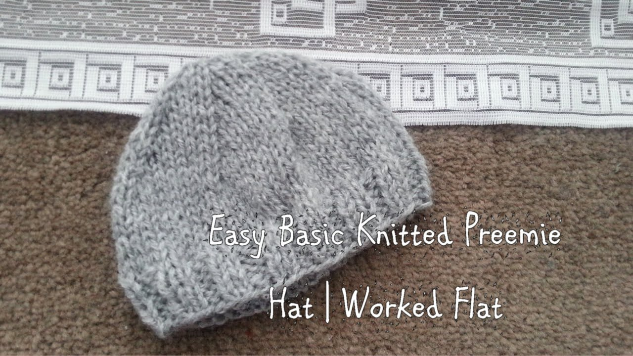 Easy Basic Knitted Preemie Hat | Worked Flat - YouTube