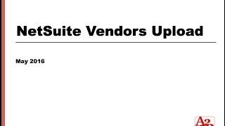 #45 | NetSuite Vendor Data Upload
