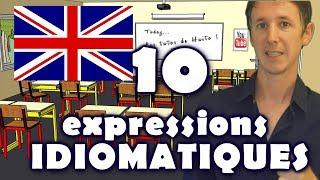 10 expressions idiomatiques en anglais
