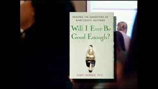 Will I Ever Be Good Enough by Dr. Karyl McBride