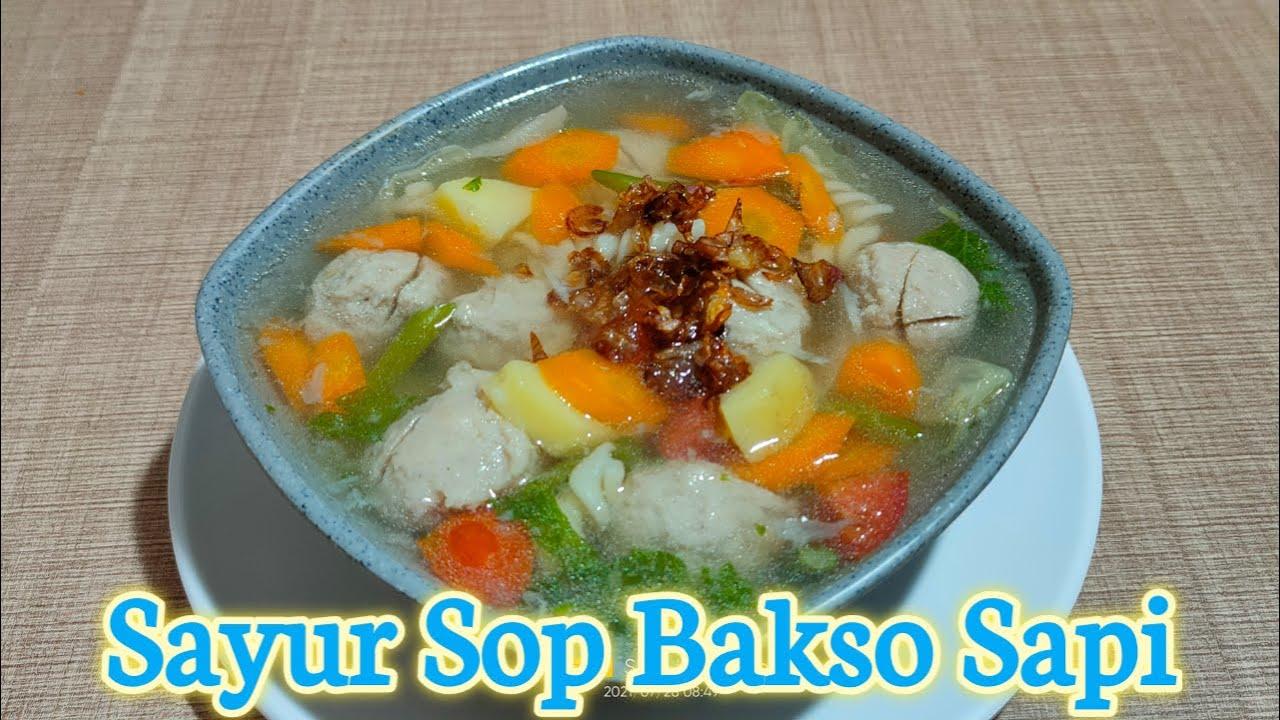 Cara Membuat Sayur Sop Bakso Sapi yang segar dan mudah