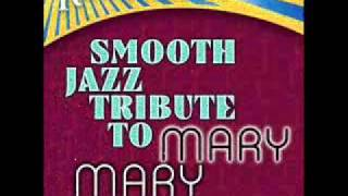 Wade In The Water - Mary Mary Smooth Jazz Tribute