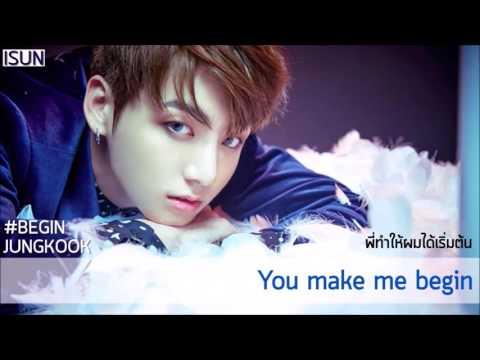 [Karaoke/Thaisub] Begin - BTS (Jungkook solo)