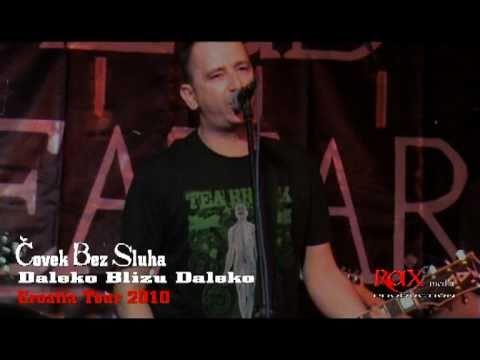 Covek Bez Sluha - Daleko Blizu Daleko ( Croatia Tour 2010 )  / © RAX media ® 2010.