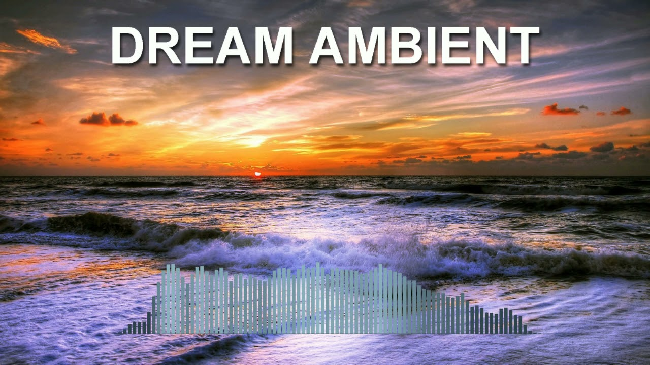 Dream Ambient