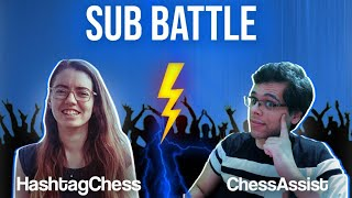 Sub Battle Against Hashtag Chess | Continuing our Winning Streak