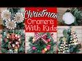 Christmas Ornament DIYs With Kids