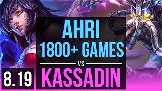 AHRI vs KASSADIN MID 1800 games KDA 10 2 12 Legendary NA Diamond v8 19