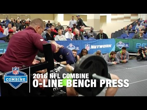 2016 Offensive Line Prospects Crush the Bench Press | 2016 NFL Combine