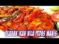 - Olahan Ikan Nila Pedas Manis Masakan Sederhana Rasa Restoran