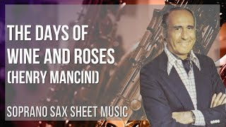 EASY Soprano Sax Sheet Music: How to play The Days of Wine and Roses by Henry Mancini