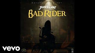 Jahvillani - Bad Rider (Official Audio)