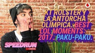 Speedrun 09/01: La antorcha olímpica y los cambios de LoL de 2017