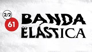 """CÁPSULA 61. BANDA ELÁSTICA 2 de 2 """"BUSCANDO EL ROCK MEXICANO"""""""