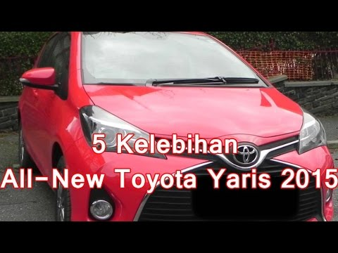 Kelemahan New Yaris Trd Sportivo Harga Head Unit Grand Avanza 5 Kelebihan All Toyota 2015 Youtube