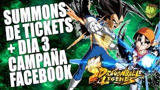 ESTOS TICKETS ESTAN ROTOS + 3r DIA DE CAMPAÑA DE FACEBOOK /// DRAGON BALL LEGENDS EN ESPAÑOL