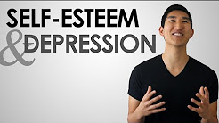 Overcoming Low Self-Esteem & Depression