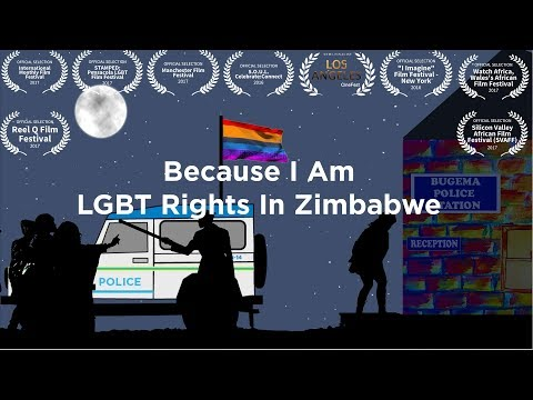 Because I Am - Being LGBT In Zimbabwe