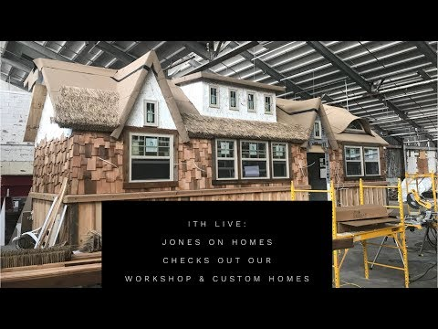 Incredible Tiny Homes Live:  Jones on Homes Checks Out Our Workshop & Custom Homes